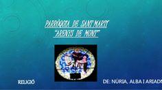 TREBALL PARRÒQUIES - 6è - 2014 Núria P. - Alba P. - Ariadna T.