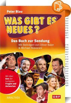 Was gibt es Neues?    ::  Die Lieblingsshow der Österreicher feiert Geburtstag  Haben Sie schon einmal vom Österreicher-Muskel gehört? Wissen Sie, warum der Vatikan offiziell Beschwerde gegen die »Sendung mit der Maus« eingelegt hat? Oder worum es sich bei einem Klosettschieber handelt? Keine Sorge, Sie sind mit Ihrer Ratlosigkeit keineswegs allein. Auch das Team der legendären ORF-Spätabendsendung »Was gibt es Neues?« rund um Michael Niavarani, Viktor Gernot, Ulrike Beimpold, Thomas M...