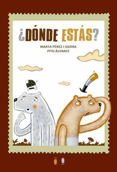¿DÓNDE ESTÁS?   Marta Pérez i sierra,  Pitu Álvarez,  Sd·edicions