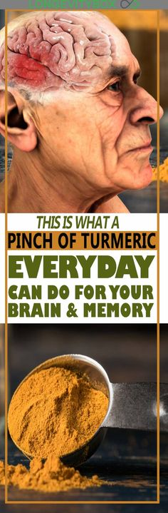 This Is What A Pinch Of Turmeric Everyday Can Do For Your Brain And Memory