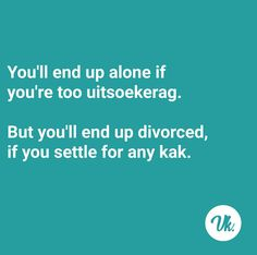 Afrikaanse Quotes, Mottos, Adult Humor, Cape Town, Text Messages, South Africa, African, Phone, Funny