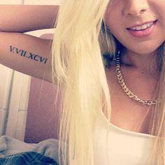 I wanna get a roman numeral tattoo somewhere