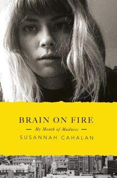 37. Brain On Fire by Susannah Cahalan