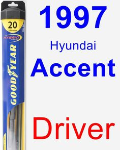 Nice Hyundai 2017: Driver Wiper Blade for 1997 Hyundai Accent - Hybrid Products Check more at http://carboard.pro/Cars-Gallery/2017/hyundai-2017-driver-wiper-blade-for-1997-hyundai-accent-hybrid-products/