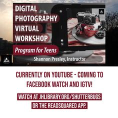 SUMMER READING PROGRAM UPDATE: In addition to the Digital Photography Workshop for Teens video series on jhlibrary.org/shutterbugs, READsquared and YouTube, the videos are coming to Facebook Watch and IGTV. Stay tuned! #SRP2020 #ImagineYourStory