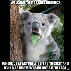 The word COLA is often associated with Coca-Cola. But, in macroeconomics COLA means otherwise. #econmemes A. Samuda ECON2105-LXJ/L2J