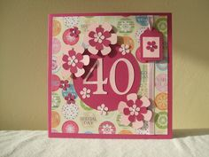 Home made 40 th birthday card | really like this one, the bright colours and the 3d effect of the ...