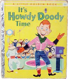 Little Golden Book, It's Howdy Doody Time 1955