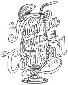 Mama Needs A Cocktail Design UTH16913 From UrbanThreads