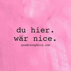 #Quadrasophics — #Quadrasophics #geschenke #geschenkideen... Over It Quotes, Love Quotes, Feelings And Emotions, True Words, Be My Valentine, Life Is Good, Tattoo Quotes, Messages, Motivation