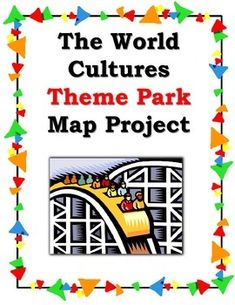 This packet that provides detailed instructions for the world cultures theme park project. I use it to reinforce students' knowledge about world cultures and to brush up on their mapmaking skills.