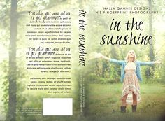 ~Original Premade~  In The Sunshine Photo by His Fingerprint Photography Cover designed by Najla Qamber Designs Model: Megan Cruise  Ebook Only = $90 Ebook + Paperback = $120  For prices and to purchase: http://najlaqamberdesigns.com/premades.html
