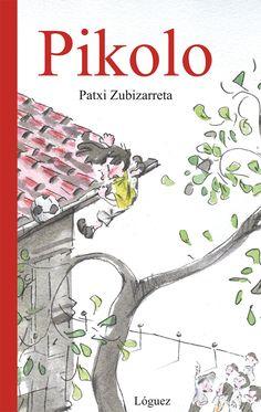 "Patxi Zubizarreta. ""Pikolo"". Editorial Lóguez Life, Books To Read, Reading, Photo Storage, Peace, Jules Verne"
