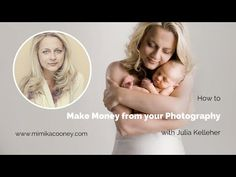 How to make Money from your Photography (Julia Kelleher) - YouTube