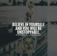 Hustle Quotes, Believe In You