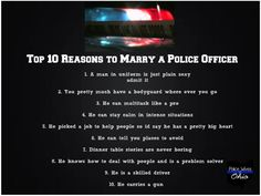 Finally some non depressing truths about being a police officers wife!