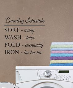 Another great find on #zulily! 'Laundry Schedule' Wall Quotes Decal #zulilyfinds