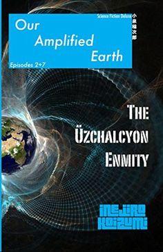 The Uzchalcyon Enmity