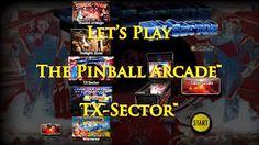 RöstiWarrior's Realm - Gameplay and walkthrough videos: Let's Play The Pinball Arcade™: TX-Sector™