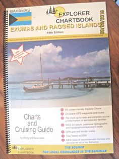 Explorer Chartbook EXumas and Ragged Islands Fifth Edition