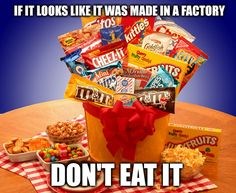 A good rule to remember... If it looks like it was made in a factory, don't eat it!  Want to see how well you are doing with your nutritional habits? Get your FREE No Obligation Wellness Evaluation TODAY! www.WellnessScore.co.uk