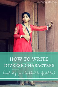 how to write diverse characters http://inkandquills.com/ https://www.facebook.com/PoorManPublishing