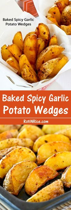 Delicious Baked Spicy Garlic Potato Wedges that are crunchy on the outside and soft on the inside with a slightly spicy and garlicky flavor. | Food to gladden the heart at RotiNRice.com