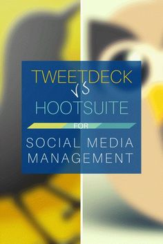 Comparison of two long time favourite social media management tools:Tweetdeck Vs #Hootsuite. #socialmedia
