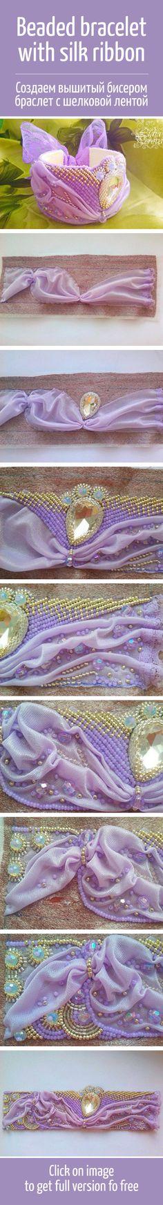 Создаем вышитый бисером браслет с шелковой лентой / Beautiful beaded bracelet with silk ribbon tutorial