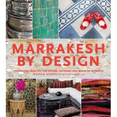 Marrakesh by design. Moroccan patterns are so hot.
