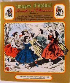 Images d'Epinal - Livret Rondes et Chansons Vol 1