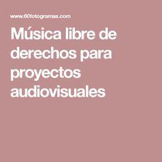 Música libre de derechos para proyectos audiovisuales