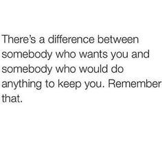 There's a BIG difference between who wants you and who wants to keep you.