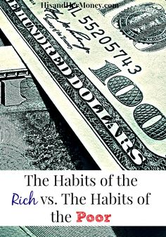 Not all habits are created equal. There are some habits that can lead to you accumulating wealth, and other habits that can lead you straight to poverty. The question is, do you understand the difference between the two? Find out the most common habits rich people incorporate into their lives daily.