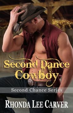 Second Dance Cowboy (Second Chance Cowboy Book Second Chances, First Dance, Book Recommendations, Sensual, Comebacks, Romance, Author, Reading, My Love