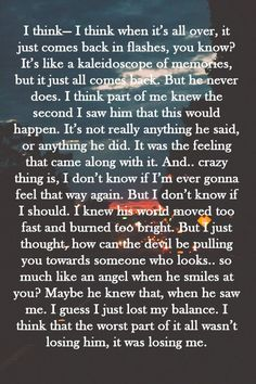 """""""The worst part of it all wasn't losing him, it was losing me."""" I Knew You Were…"""