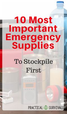 10 most important emergency supplies to stockpile first. Gotta make sure to have all these supplies in my stockpile! Survival Blog, Survival Supplies, Emergency Supplies, Survival Prepping, Survival Skills, Survival Gear, Survival Quotes, Survival Stuff, Survival Shelter