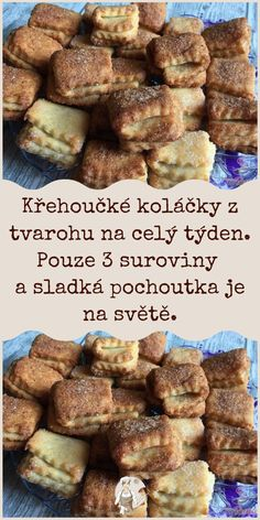 Křehoučké koláčky z tvarohu na celý týden. Pouze 3 suroviny a sladká pochoutka je na světě. Biscuit Recipe, Sweet Life, Sweet Recipes, Biscuits, French Toast, Cheesecake, Deserts, Food And Drink, Sweets