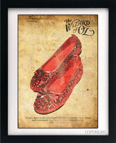 Wizard of Oz Dorothy Ruby/Silver Slippers Quote Art Book Print - A3 or A4 Large Vintage Page Effect Wall Quote.. £13.99, via Etsy.
