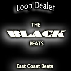 The Black Beats has the sounds from the likes of Biggie Smalls, Kanye West, Mixed with slow hip hop beats and sampling.