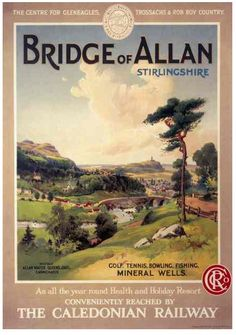 Vintage Travel poster produced for the Caledonian Railway, promoting rail travel to the village of Bridge of Allan. Visitors could take advantage of its golf, tennis, bowling, fishing and mineral wells. In the distance the National Wallace Monument is seen at the top of Allan Craig, commemorating Scotland's great freedom fighter, Sir William Wallace (c 1274-1305). The Caledonian Railway was founded in 1845 and three years later established the first through service between London and…