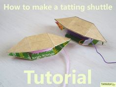Tamara ART (Tamigurumi): Tutorial: How to make a tatting shuttle
