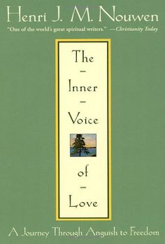 The Inner Voice of Love: A Journey Through Anguish to Freedom by Henri J. M. Nouwen, http://www.amazon.com/dp/0385483481/ref=cm_sw_r_pi_dp_hwm5rb04R6D15