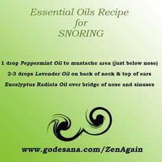 Essential oils needed to make recipe for SNORING!