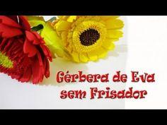 GÉRBERA DE EVA SEM FRISADOR - PASSO A PASSO