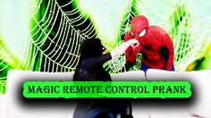 Spiderman in real life Magic Remote Control Prank Funny video for kids
