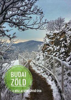 Hihetetlen, de a fővárosban is lehet jót túrázni, csak meg kell hozzá találni az eldugott zöldfolyosót. Budapest, City Photo, Outdoor, Outdoors, Outdoor Games, Outdoor Living