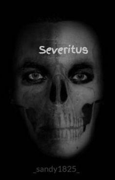 Severitus - Prolog #wattpad #fanfiction