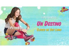#SoyLuna - Un Destino - Elenco de Soy Luna - Letra