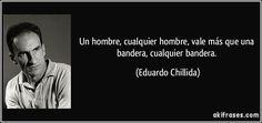 Eduardo Chillida.Un hombre, cualquier hombre, vale más que una bandera, cualquier bandera.